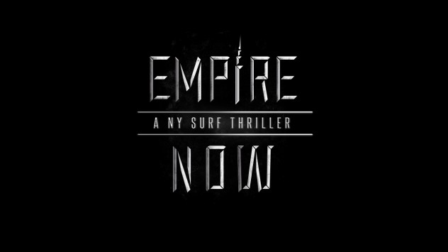 THE WORLD PREMIERE OF  EMPIRE NOW / NY Surf Week